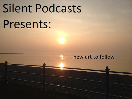 Silent Podcasts Presents: